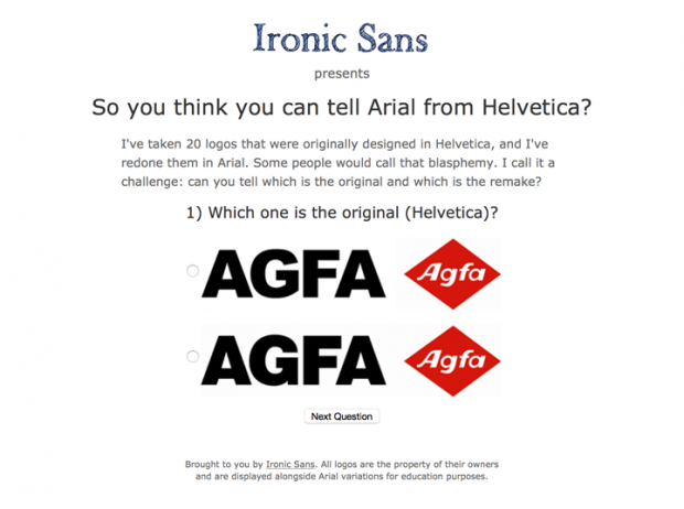どっちがHelveticaか当てるゲーム「So you think you can tell Arial from Helvetica? Quiz」!